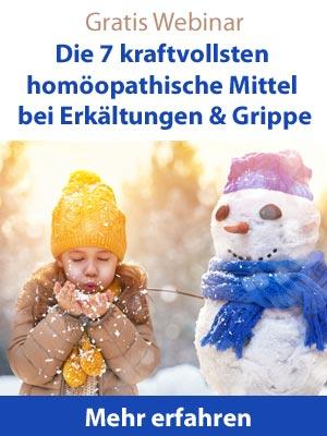 Webinar Die 7 kraftvollsten homöopathischen Mittel bei Erkältungskrankheiten & Grippe